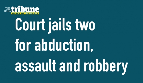 Court jails two for abduction, assault and robbery